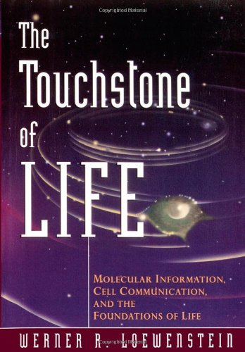 Image OfThe Touchstone Of Life: Molecular Information, Cell Communication, And The Foundations Of Life