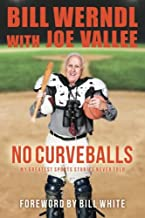 No Curveballs: My Greatest Sports Stories Never Told