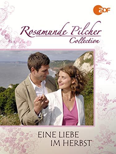 Rosamunde Pilcher: Eine Liebe im Herbst