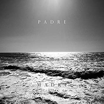 Padre // Madre