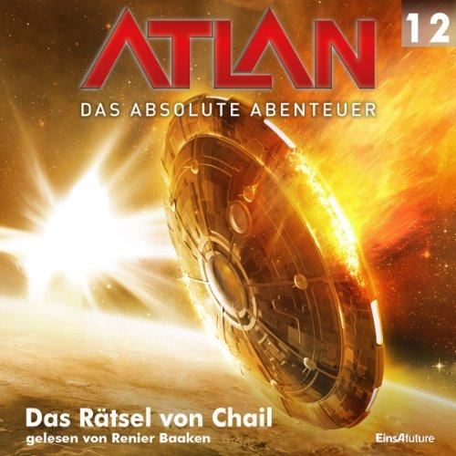 Das Rätsel von Chail (Atlan - Das absolute Abenteuer 12) Titelbild