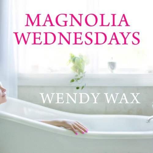 Magnolia Wednesdays audiobook cover art