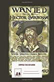 Composition Notebook: Wanted Hector Barbossa Wide Ruled. Blank Lined Writing Notebook Journal. Back...