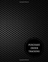 Purchase Order Tracking: Purchase Order Log