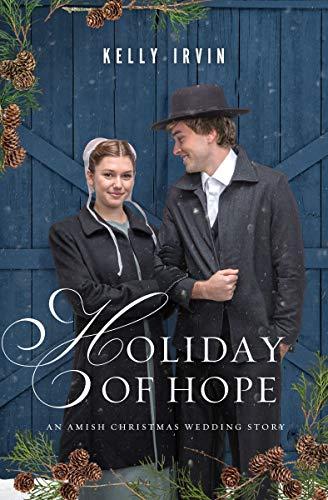 Holiday of Hope: An Amish Christmas Wedding Story (English Edition)
