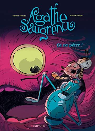 Agathe Saugrenu - tome 3 - Ca va péter !