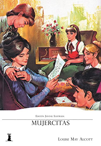 Mujercitas Edición Juvenil Ilustrada Spanish Edition Ebook May Alcott Louisa Kindle Store