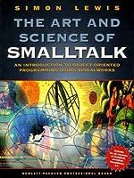 The Art and Science of Smalltalk (Hewlett-Packard Professional Books)