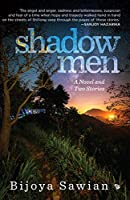 Shadow Men: A Novel and Two Stories