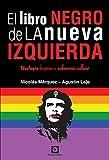 El Libro Negro de la Nueva Izquierda: Ideología de género o subversión cultural...
