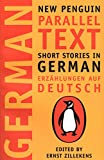 Short Stories in German, Erzahlungen auf Deutsch: New Penguin Parallel Text: New Penguin