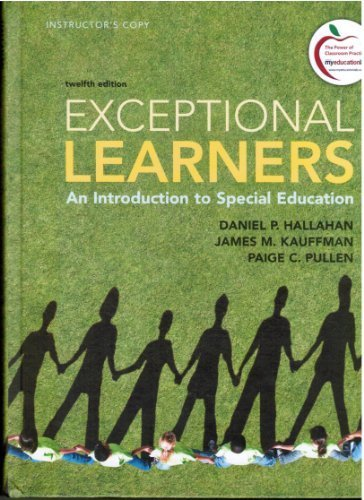 Exceptional Learners: An Introduction to Special Education (Instructor's Edition) by Daniel P Hallahan (2012-05-03)