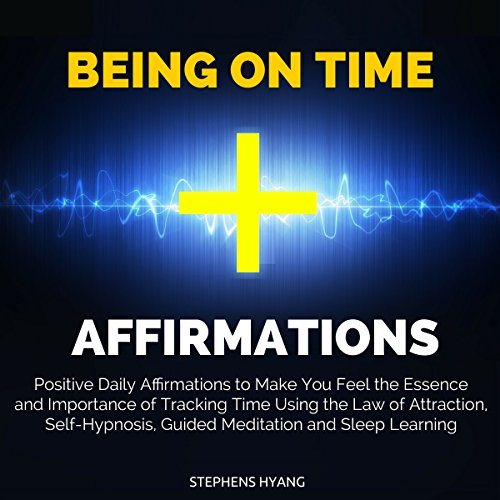 Being on Time Affirmations cover art