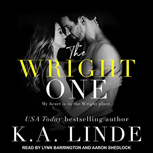 The Wright One     Wright Love Duet Series, Book 2              Written by:                                                                                                                                 K.A. Linde                               Narrated by:                                                                                                                                 Lynn Barrington,                                                                                        Aaron Shedlock                      Length: 4 hrs and 50 mins     Not rated yet     Overall 0.0