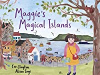 Maggie's Magical Islands (Maggie Picturebooks)