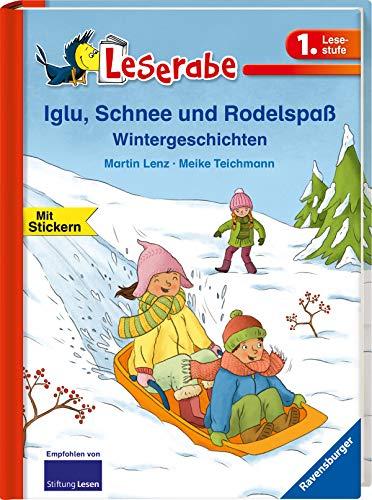 Iglu, Schnee und Rodelspaß. Wintergeschichten (Leserabe - 1. Lesestufe)