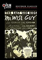 Mr. Wise Guy (The Film Detective Restored Version)