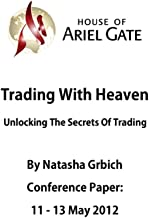 Trading With Heaven: Unlocking The Secrets Of Trading