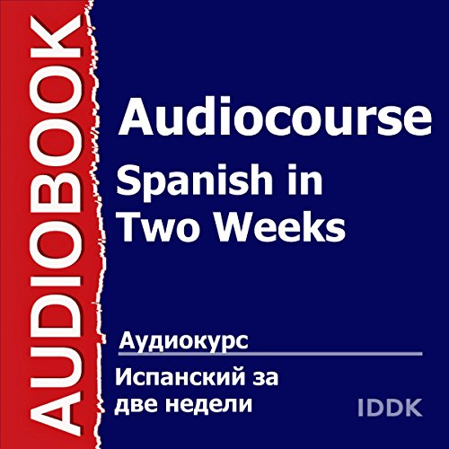 Audiocourse. Spanish in Two Weeks [Russian Edition] audiobook cover art