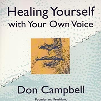 Healing Yourself with Your Own Voice