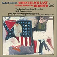Roger Sessions: When Lilacs Last in the Dooryard Bloom'd by Boston Symphony Orchestra (1992-12-08)