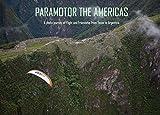 Paramotor the Americas (English Edition)