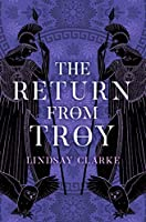 The Return from Troy (Troy Quartet)