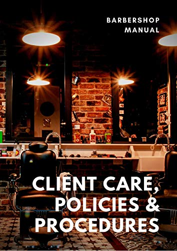 Barbershop Client Care & Team Policies (English Edition)