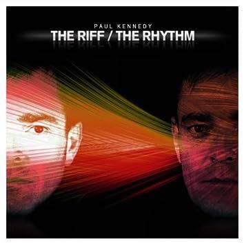 The Riff / The Rhythm