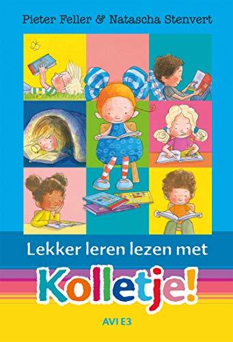 Lekker leren lezen met Kolletje! (Dutch Edition)