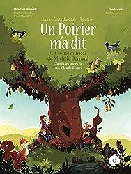 UN POIRIER M\'A DIT (+CD) (Ouvrage Pédagogique Partitions)