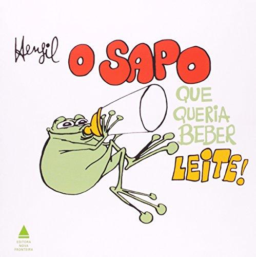 Sapo Que Queria Beber Leite (Em Portuguese do Brasil)