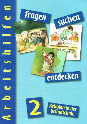 fragen - suchen - entdecken 2: Arbeitshilfe mit Kopiervorlagen Klasse 2 (fragen - suchen - entdecken. Ausgabe für Bayern, Berlin, Niedersachsen, ... Sachsen-Anhalt und Thüringen ab 2001)