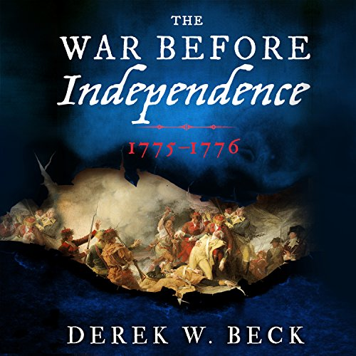 The War Before Independence audiobook cover art