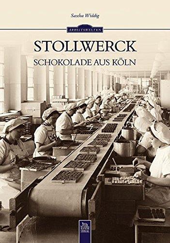 Stollwerck: Schokolade aus Köln (Arbeitswelten)