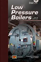 Low Pressure Boilers - 3rd Edition with CD-ROM by Frederick M. Steingress, Daryl R. Walker (January 1, 2008) Hardcover 3rd