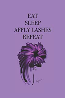 Eat Sleep Apply Lashes Repeat: Stylishly illustrated little notebook to accompany you on all your shopping trips for those important beauty items.