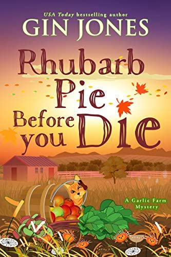 Rhubarb Pie Before You Die A Garlic Farm Mystery Book 2 product image