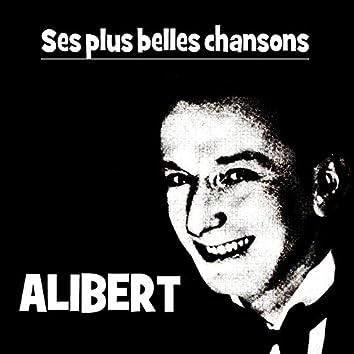 ALIBERT (Ses Plus Belles Chansons)