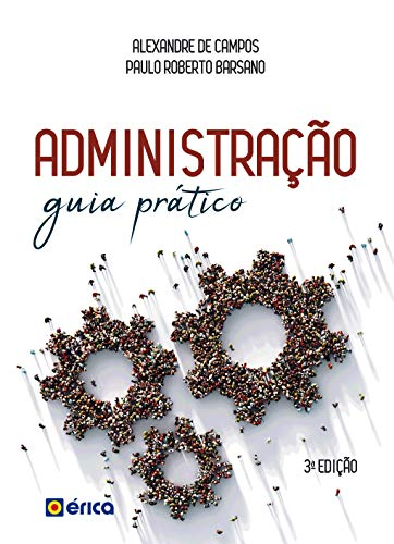 Administração: Guia Prático e Didático