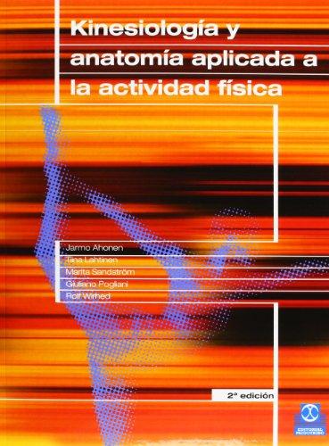 Kinesiología y anatomía aplicada a la actividad física (Color) (Medicina) (Spanish Edition)