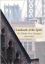 Landmark of the Spirit: The Eldridge Street Synagogue