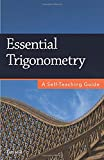 Essential Trigonometry: A Self-Teaching Guide
