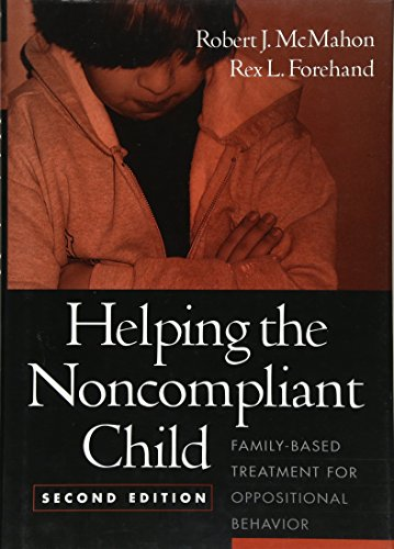 Download Helping the Noncompliant Child: Family-Based Treatment for Oppositional Behavior 1572306122