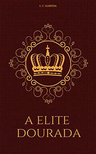 A Elite Dourada