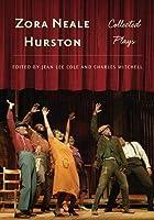 Zora Neale Hurston: Collected Plays (Multi-Ethnic Literatures of the Americas (Mela))