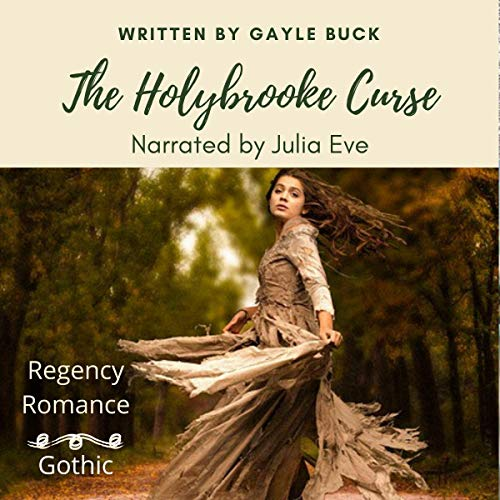 The Holybrooke Curse (Regency Gothic Ghost Tale) cover art
