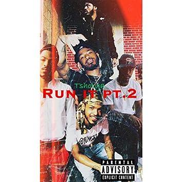 Run It Pt. 2