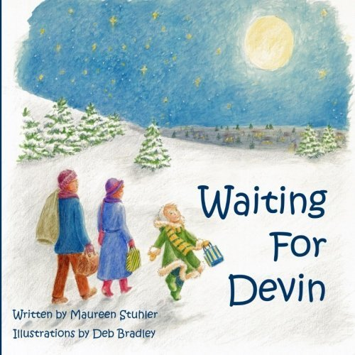 Waiting for Devin by Maureen Stuhler (2014-12-22)
