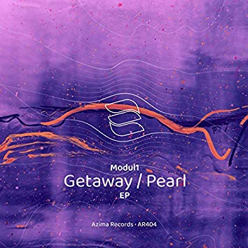 Getaway / Pearl